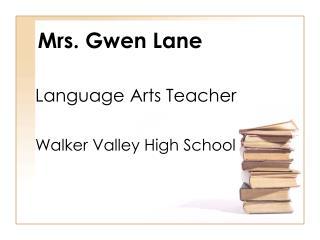 Mrs. Gwen Lane