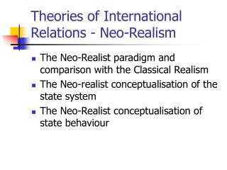Theories of International Relations - Neo-Realism