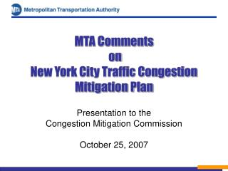 MTA Comments  on  New York City Traffic Congestion Mitigation Plan