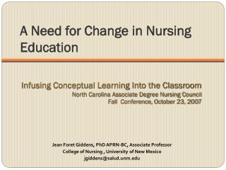 A Need for Change in Nursing Education