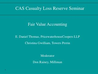 CAS Casualty Loss Reserve Seminar