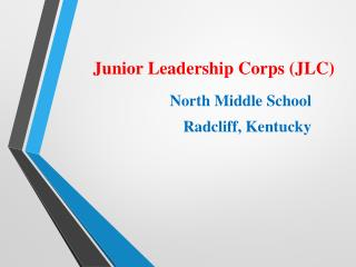 Junior Leadership Corps (JLC)