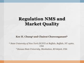 Regulation NMS and  Market  Quality