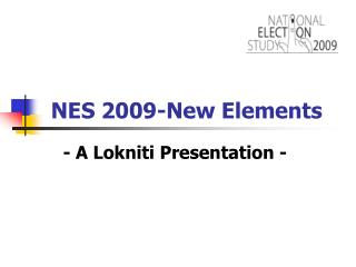 NES 2009-New Elements