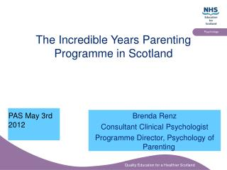 The Incredible Years Parenting Programme in Scotland