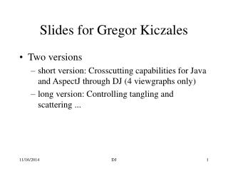 Slides for Gregor Kiczales