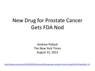 New Drug for Prostate Cancer Gets FDA Nod