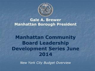 Gale A. Brewer Manhattan Borough President