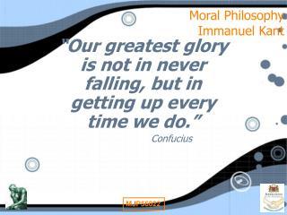 Moral Philosophy Immanuel Kant