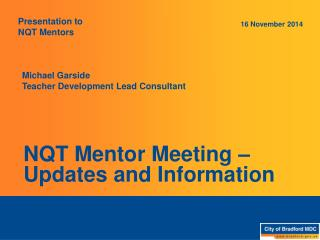 NQT Mentor Meeting � Updates and Information