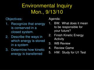 Environmental Inquiry Mon., 9/13/10
