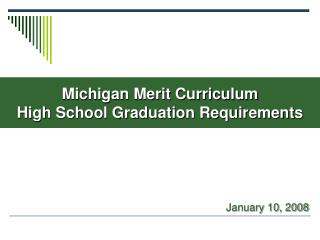 Michigan Merit Curriculum High School Graduation Requirements