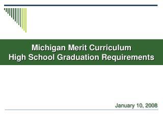 Michigan Merit Curriculum High School Graduation Requirements