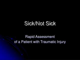 Sick/Not Sick