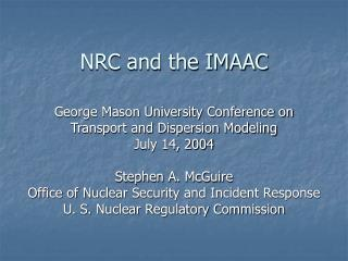 NRC and the IMAAC