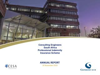 Consulting Engineers  South Africa     Professional Indemnity  Insurance Scheme ANNUAL REPORT