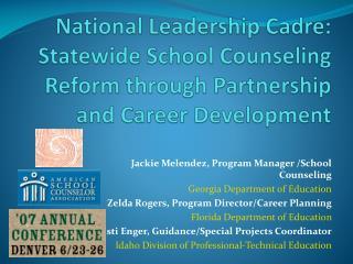 Jackie Melendez, Program Manager /School Counseling Georgia Department of Education