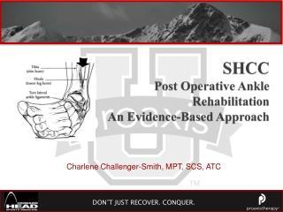 SHCC Post Operative Ankle Rehabilitation  An Evidence-Based Approach