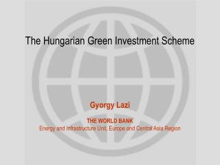 The Hungarian Green Investment Scheme