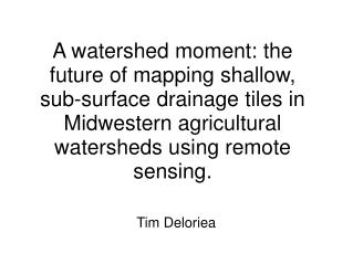 Tim Deloriea