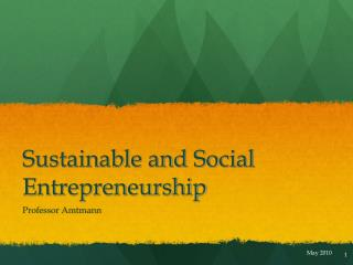 Sustainable and Social Entrepreneurship