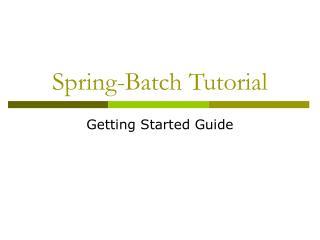 Spring-Batch Tutorial