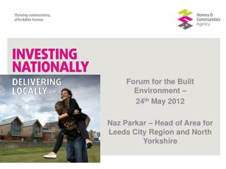 Forum for the Built Environment –  24 th  May 2012
