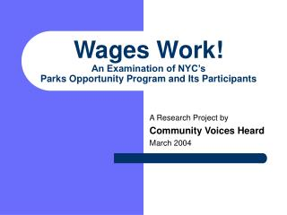 Wages Work! An Examination of NYC's  Parks Opportunity Program and Its Participants