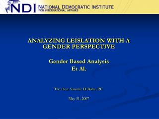 ANALYZING LEISLATION WITH A GENDER PERSPECTIVE Gender Based Analysis Et Al.