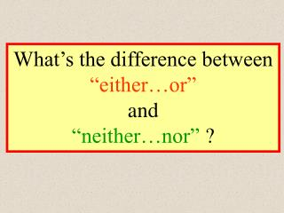 either…or