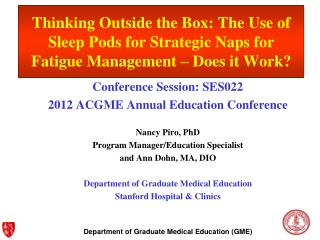 Conference Session: SES022 2012 ACGME Annual Education Conference Nancy Piro, PhD