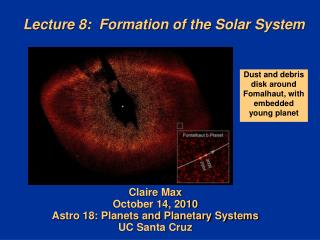 Lecture 8:  Formation of the Solar System