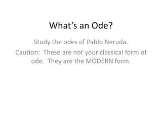 What�s an Ode?