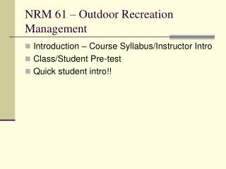 NRM 61 – Outdoor Recreation Management