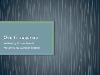 Ode to Suburbia