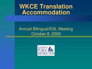 WKCE Translation Accommodation
