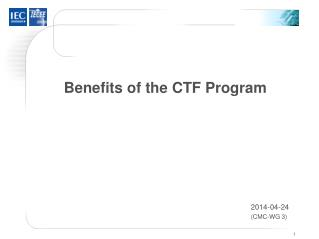 Benefits of the  CTF  Program