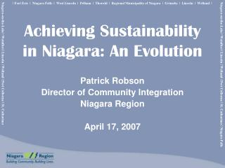 Achieving Sustainability in Niagara: An Evolution