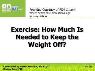 Exercise: How Much Is Needed to Keep the Weight Off?