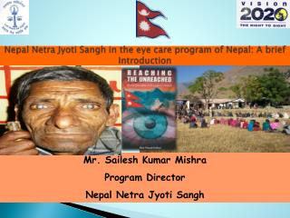 Nepal Netra  Jyoti Sangh  in the eye care program of Nepal: A brief Introduction