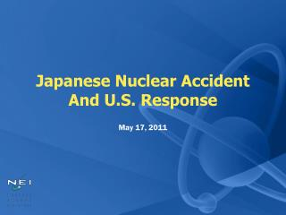 Japanese Nuclear Accident And U.S. Response