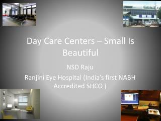 Day Care Centers – Small Is Beautiful