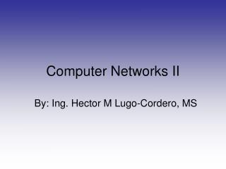 Computer Networks II