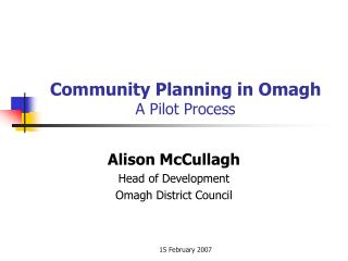 Community Planning in Omagh A Pilot Process