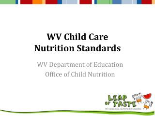 WV Child Care  Nutrition  Standards