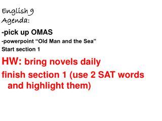 English 9        Agenda: