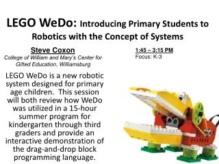 LEGO WeDo:  Introducing Primary Students to Robotics with the Concept of Systems