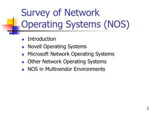 Survey of Network  Operating Systems (NOS)