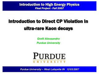 Introduction to High Energy Physics Final Project - Fall 2007