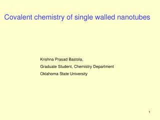 Covalent chemistry of single walled nanotubes